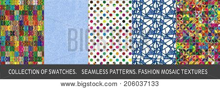 Collection Of Swatches. Seamless Patterns. Fashion Mosaic Textures