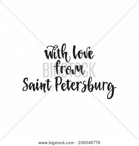 With love from Saint Petersburg calligraphy typography poster. Handwritten modern brush lettering. Vector illustration