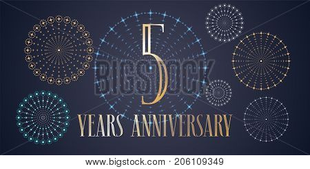 5 years anniversary vector icon, logo. Template design, banner with fireworks for 5th anniversary greeting card, can be used as decoration element