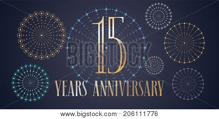 15 years anniversary vector icon, logo. Template design, banner with fireworks for 15th anniversary greeting card, can be used as decoration element