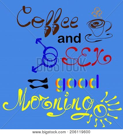 Coffee Plus Se . Lettering, A Print With A Slogan, A Cup, A Symbolic Designation Of Male Same-sex Re