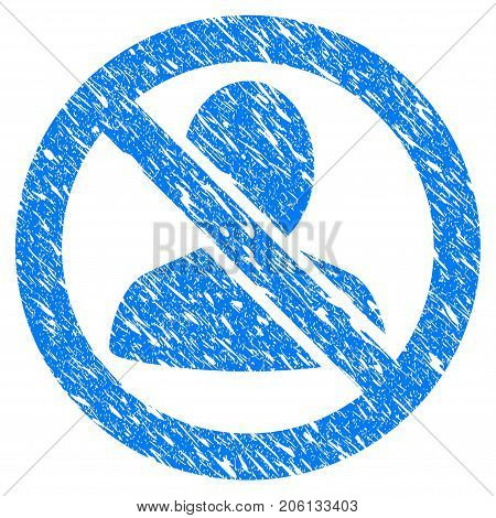 Grunge Restricted User icon with grunge design and scratched texture. Unclean vector blue Restricted User pictogram for rubber seal stamp imitations and watermarks. Draft sticker symbol.