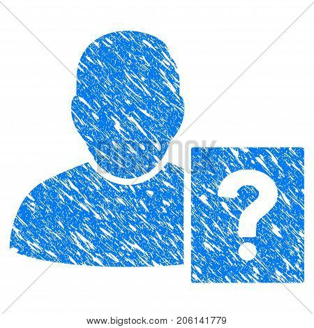 Grunge User Status Question icon with grunge design and dirty texture. Unclean vector blue User Status Question pictogram for rubber seal stamp imitations and watermarks. Draft sign symbol.