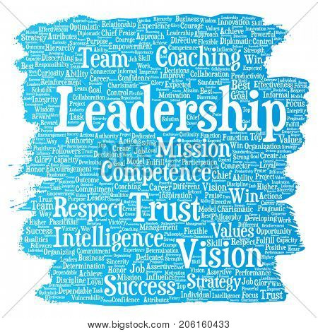 Conceptual business leadership strategy, management value paint brush word cloud isolated background. Collage of success, achievement, responsibility, intelligence authority or competence