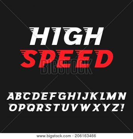 Speed. Dynamic Italic Font. Sans Serif Typeface. Letters, Exclamation Mark. Latin Alphabet. Vector