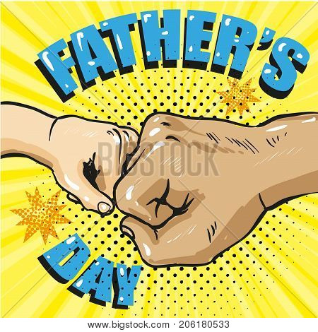 Happy fathers day poster in retro comic style. Pop art vector illustration. Father and son fist bump stock