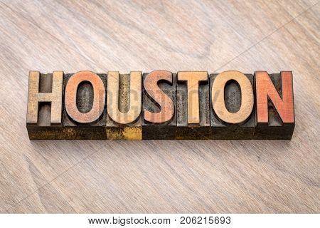 Houston - word abstract in vintage letterpress wood type printing blocks