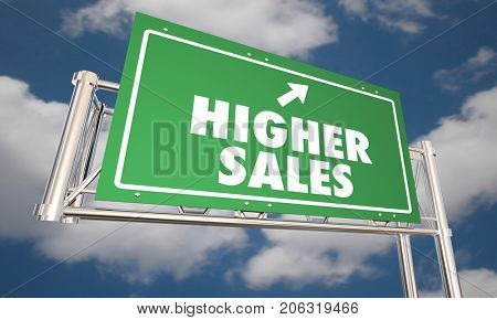 Higher Sales Freeway Road Sign Sell More Products 3d Illustration