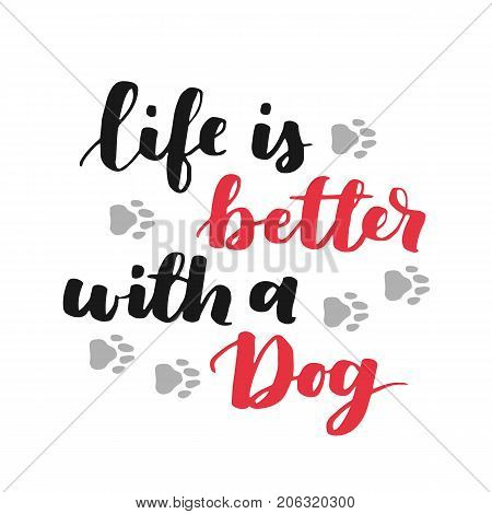 Dog Adoption Hand Written Lettering. Brush Lettering Quote About The Dog. Vector Motivational Saying