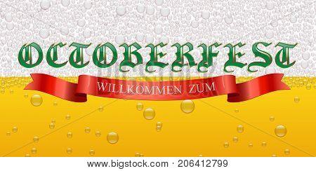 Octoberfest and Willkommen Zum text on beer background. Octoberfest background. Vector illustration.