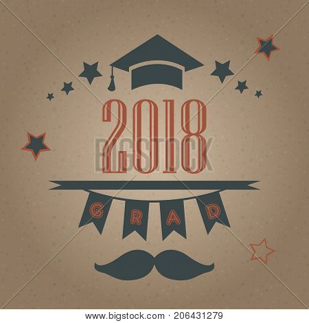 Grad of Class 2018 with mustache graduation cap and stars. Retro Style Collection. Festive bubbly background. Vector Illustration