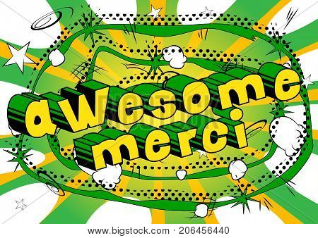 Awesome Merci - Thank You in French - Comic book style word on abstract background.