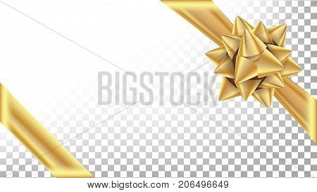Gold Ribbon With Bow Vector. Space For Text. Gift Wrapping For Poster, Card Design. Holiday Transparent Background Illustration