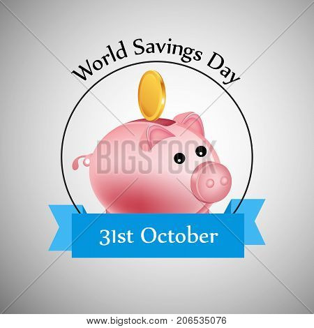 illustration of piggy bank and coin with World Savings Day 31st October text on the occasion of World Saving Day