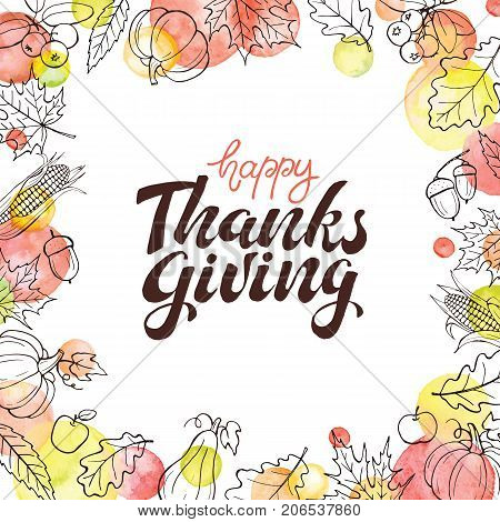 Happy thanksgiving day background. Hand drawn greeting card with watercolor dots isolated on white. Thanksgiving poster with autumn leaves frame.