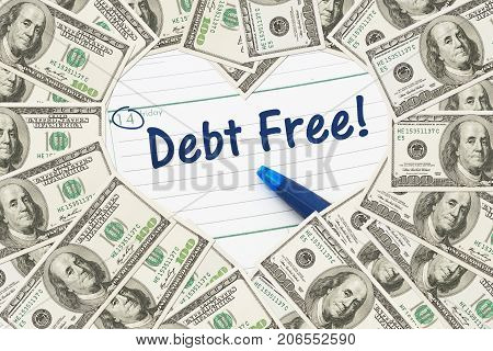 Love being debt free One hundred dollar bill in the shape of a heart with a calendar and text Debt Free