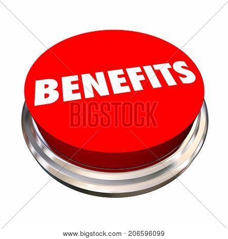 Benefits Button Features Bonus Qualities 3d Illustration