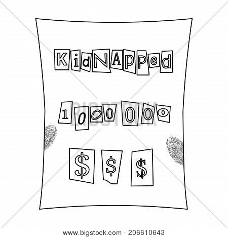 Abduction and ransom, criminal demand on the sheet. Kidnapping. single icon in outline style vector symbol stock illustration .