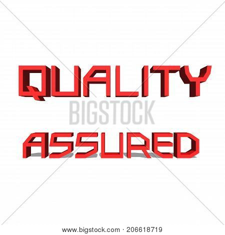 Quality Assured Red word on white background illustration 3D rendering