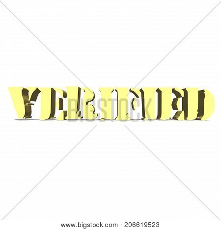 verified gold word on white background illustration 3D rendering