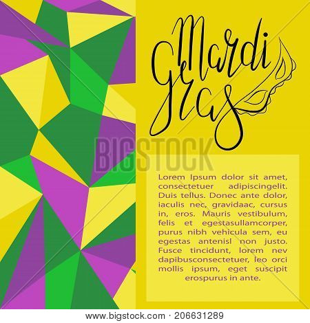 Template with inscription Mardi Gras with carnaval mask on yellow and abstract polygonal background. Lettering, calligraphy. Vector. Could be used for Mardi Gras cards, invitations.