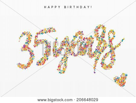 Thirty-five years, lettering sign from confetti. Holiday Happy birthday. Vector illustration.