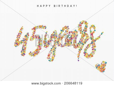 Forty-five years, lettering sign from confetti. Holiday Happy birthday. Vector illustration.