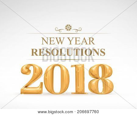 Golden Color 2018 New Year Resolutions (3D Rendering) On White Studio Room,holiday Card,business Vis