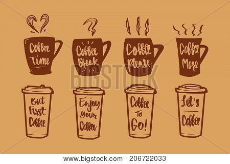 Hand drawn Calligraphy in coffee label set. coffee time coffee break coffee plaase coffee more but first coffee enjoy your coffee coffee to go let's coffee coffee or tea icon or logo. Lettering calligraphy vector illustration