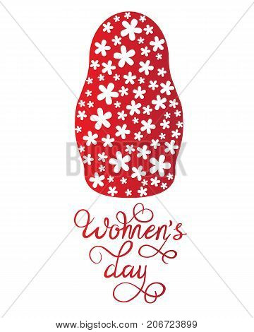Vector illustration of a poster 'Women's day' with a red silhouette flower Russian doll