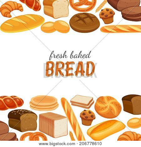 Poster template with bread products. Rye bread and pretzel, muffin, pita, ciabatta and croissant, wheat and whole grain bread, bagel, toast bread, french baguette for design menu bakery.