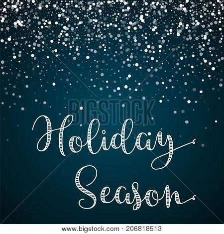 Holiday Season Greeting Card. Random Falling White Dots Background. Random Falling White Dots On Blu