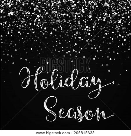 Holiday Season Greeting Card. Random Falling White Dots Background. Random Falling White Dots On Bla