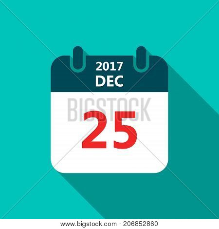Calendar icon 25 of december 2017 year Christmas date. Calendar in flat style vector.
