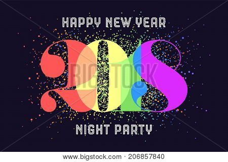 Happy New Year. Greeting card with colorful rainbow text Happy New Year 2018, Night Party for Happy New Year Holiday. Poster, banner for homosexual, gay pride and LGBT concept. Vector Illustration