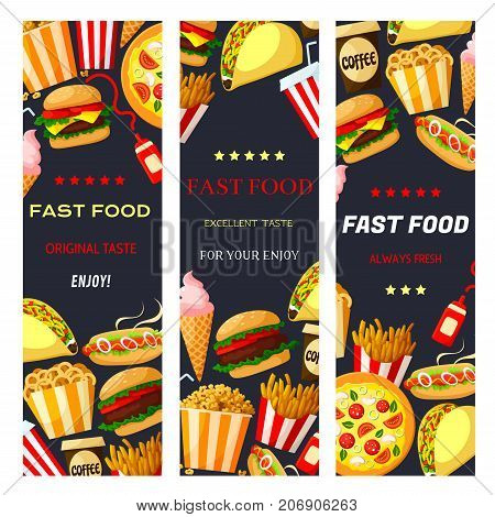 Fast food restaurant banners for fastfood menu. Vector flat set of cheeseburger burger or hamburger and hot dog sandwich, pizza or tacos and donut or ice cream dessert, coffee or soda drink