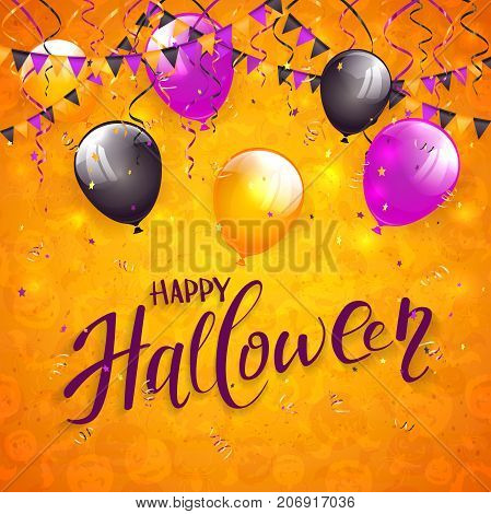 Text Happy Halloween on an orange background with holiday images, colorful balloons, pennants, streamers and confetti, illustration.