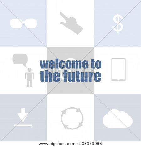 Text Welcome To The Future. Business Concept . Infographic Of Technology Or Education Process