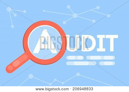 Audit concept illustration. Red magnifying glass. Idea of busines procedures.