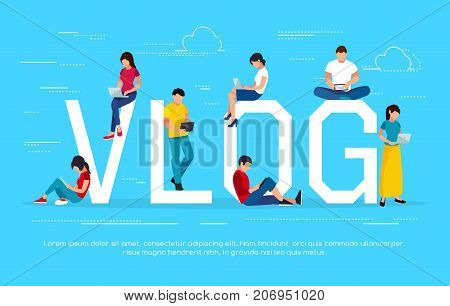 Vlog concept. Young people with pc tablets. People in a flat style are videoblogs. Vector illustration.