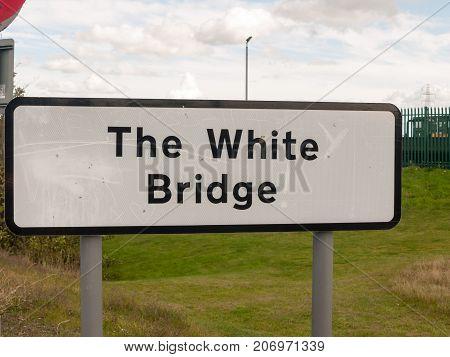 Big Rectangular Black And White Road Sign The White Bridge Location