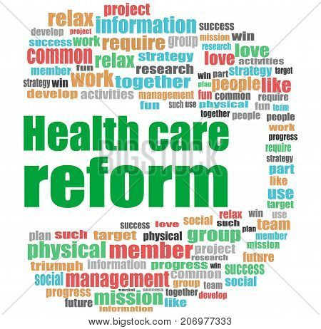 Health Care Reform Words. Health Concept . Word Cloud Collage