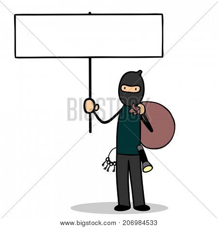 Housebreaker or thief holding a blank sign