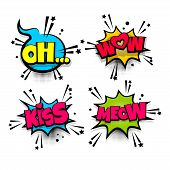 wow meow kiss love oh set lettering. Comics book balloon. Bubble icon speech pop art phrase. Cartoon font label expression. Comic text sound effects. Vector illustration. poster