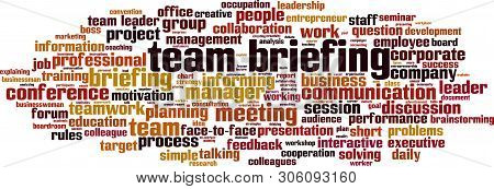 Team Briefing Word Cloud Concept. Collage Made Of Words About Team Briefing. Vector Illustration