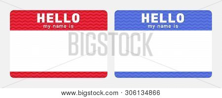 Hello My Name Is - Sticker. Red And Blue Nametag. Dating And Meeting Ice Breaker Label.