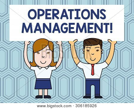 Text sign showing Operations Management. Conceptual photo ensure Inputs to Output the Production and Provision Two Smiling People Holding Big Blank Poster Board Overhead with Both Hands. poster