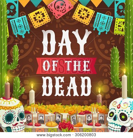 Day Of Dead, Mexican Dia De Los Muertos Holiday, Catrina Calavera Skulls And Photos On Altar With Ca