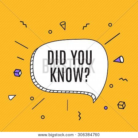 Interesting Fact Background. Did You Know Question. Vector Illustration
