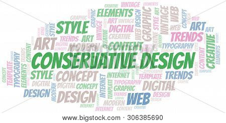 Conservative Design Word Cloud. Wordcloud Made With Text Only.
